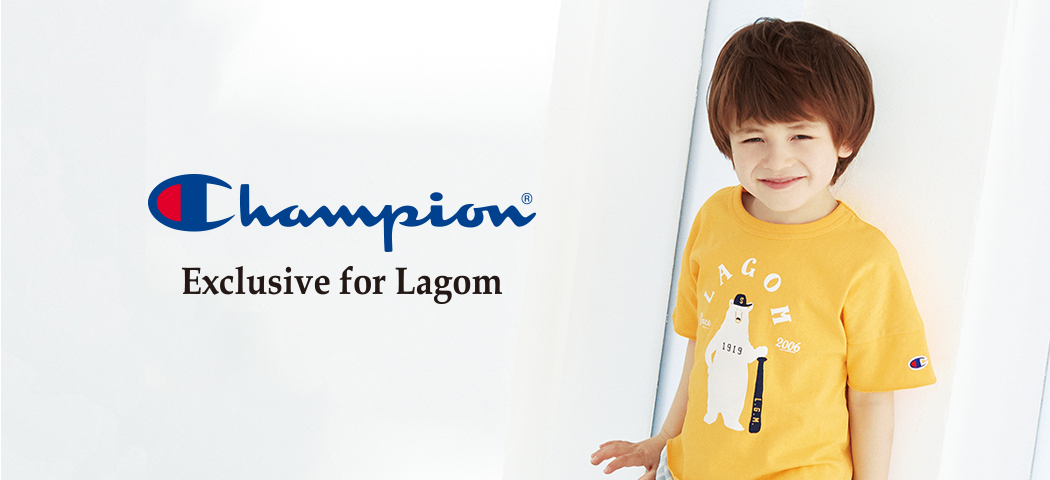 Champion Exclusive for Lagom